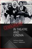 Censorship in Theatre and Cinema 9780748619603