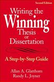Writing the Winning Thesis or Dissertation : A Step-by-Step Guide, , 0761939601