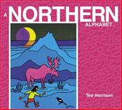 A Northern Alphabet, Ted Harrison, 0887769608