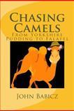 Chasing Camels, John Babicz, 1482039605