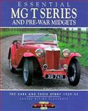MGT Series and Pre-War Midgets : The Cars and Their Story, 1929-55, Clausager, Andrew, 1870979605