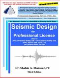 Seismic Design for Professional License, Shahin, Mansour, 1940409608