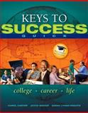 Keys to Success Quick Plus NEW MyStudentSuccessLab with Pearson EText -- Access Card Package, Carter, Carol J. and Bishop, Joyce, 0134019601