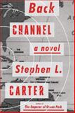 Back Channel, Stephen L. Carter, 0385349602