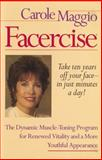 Facercise, Carole Maggio and Kyle Roderick, 0399519602