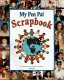 My Pen Pal Scrapbook, Shelley Aliotti, 0964739607