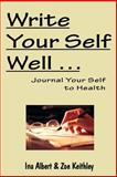 Write Your Self Well, Albert, Ina, 0975319604