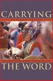 Carrying the Word : The Concheros Dance in Mexico City, Rostas, Susanna, 0870819607