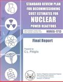 Standard Review Plan for Decommissioning Cost Estimates for Nuclear Power Reactors, U. S. Nuclear Commission, 1500139602