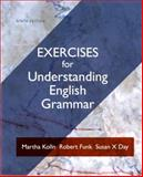 Exercise Book for Understanding English Grammar, Kolln, Martha J. and Funk, Robert W., 0205209602