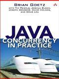 Java Concurrency in Practice, Goetz, Brian and Lea, Doug, 0321349601