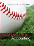 Managerial Accounting, Davis, Charles E. and Davis, Elizabeth B., 0471699608