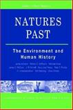 Natures Past : The Environment and Human History, Squatriti, Paolo, 0472069608