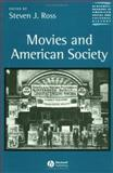 Movies and American Society, Steven J. Ross, 0631219609