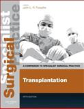 Transplantation - Print and E-Book : A Companion to Specialist Surgical Practice, Forsythe, John L. R., 0702049603