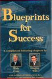 Blueprints for Success, Dan Wagner and Wade Cook, 0910019606