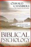 Biblical Psychology, Oswald Chambers, 0929239601