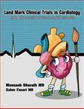 Land Mark Clinical Trials in Cardiology, Mossaab Shuraih, 0989949605