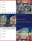 Western Civilization Vol. C : Beyond Boundaries since 1789, Thomas F. X. Noble, Barry Strauss, Duane Osheim, Kristen Neuschel, Elinor Accampo, 1424069602