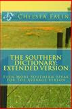 The Southern Dictionary: Extended Version, Chelsea Falin, 1493519603