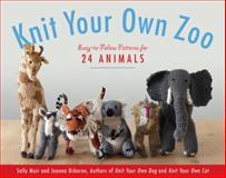 Knit Your Own Zoo, Sally Muir and Joanna Osborne, 1579129609