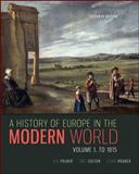 A History of Europe in the Modern World, Volume 1 11th Edition