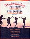 Understanding Children and Adolescents, Schickendanz, Judith A., 0205299601