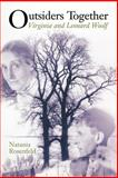 Outsiders Together - Virginia and Leonard Woolf, Rosenfeld, Natania, 0691089604