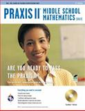 PRAXIS II Middle Schoool Mathematics (0069), Friedman, Mel and Meiselman, Laura, 0738609609