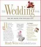 The Wedding Book, Mindy Weiss and Lisbeth Levine, 0761139605