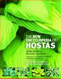 The New Encyclopedia of Hostas, Diana Grenfell and Michael Shadrack, 0881929603