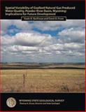 Spatial Variability of Coalbed Natural Gas Produced Water Quality, Powder River Basin, Wyoming : RI-64: Implications for Future Developm, Quillinan, S. A. and Frost, C. D., 188458960X