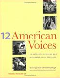 Twelve American Voices : An Authentic Listening and Integrated-Skills Textbook, Hauck, Maurice Cogan and MacDougall, Kenneth, 0300089600