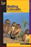 Birding Colorado, Hugh E. Kingery, 0762739606