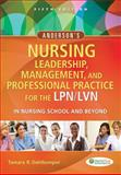 Anderson's Nursing Leadership, Management, and Professional Practice for the LPN/LVN in Nursing School and Beyond, Tamara R. Dahlkemper, 0803629605