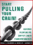 Start Pulling Your Chain, Donald J. Bowersox and Nicholas J. LaHowchic, 0980089603