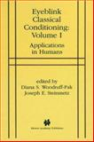 Eyeblink Classical Conditioning : Applications in Humans, , 1441949607