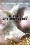 Bliss Pig, Charlene Jones and Linda Stitt, 1896219608