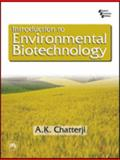Introduction to Environmental Biotechnology 9788120319608