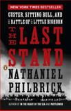 The Last Stand, Nathaniel Philbrick, 0143119605