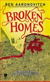 Broken Homes, Ben Aaronovitch, 0756409608