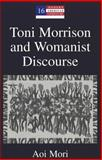 Toni Morrison and Womanist Discourse, Aoi Mori, 0820449601