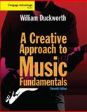 A Creative Approach to Music Fundamentals, Duckworth, William, 1285759605
