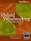 Hybrid Woodworking, Marc Spagnuolo, 1440329605