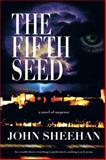 The Fifth Seed, John Sheehan, 1481779605