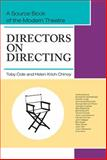 Directors on Directing, Toby Cole, Helen Krich Chinoy, 1626549605
