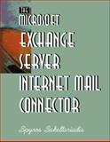 The Microsoft Exchange Server Internet Mail Connector, Spyros Sakellariadis, 188241960X
