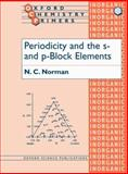 Periodicity and the S- and P-Block Elements, Norman, Nicholas C., 0198559615