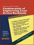 Chapman and Hall's Complete Fundamentals of Engineering Exam Review Workbook, Professional Engineer Review Course Staff, 0412149613