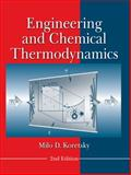 Engineering and Chemical Thermodynamics, Koretsky, Milo D., 0470259612